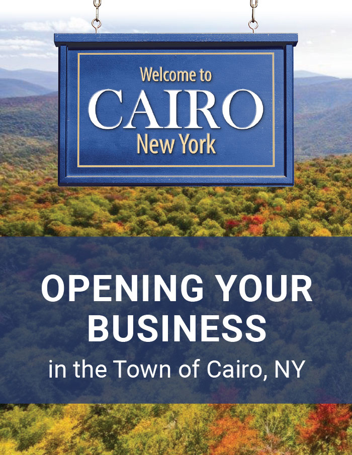 Opening your Business in Cairo, NY!